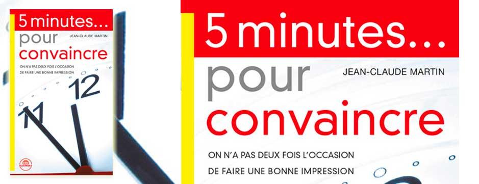 5 Minutes pour Convaincre !