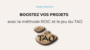 Boostez vos projets avec le TAO et la méthode ROIC @ Cocoon Space | Paris | Île-de-France | France